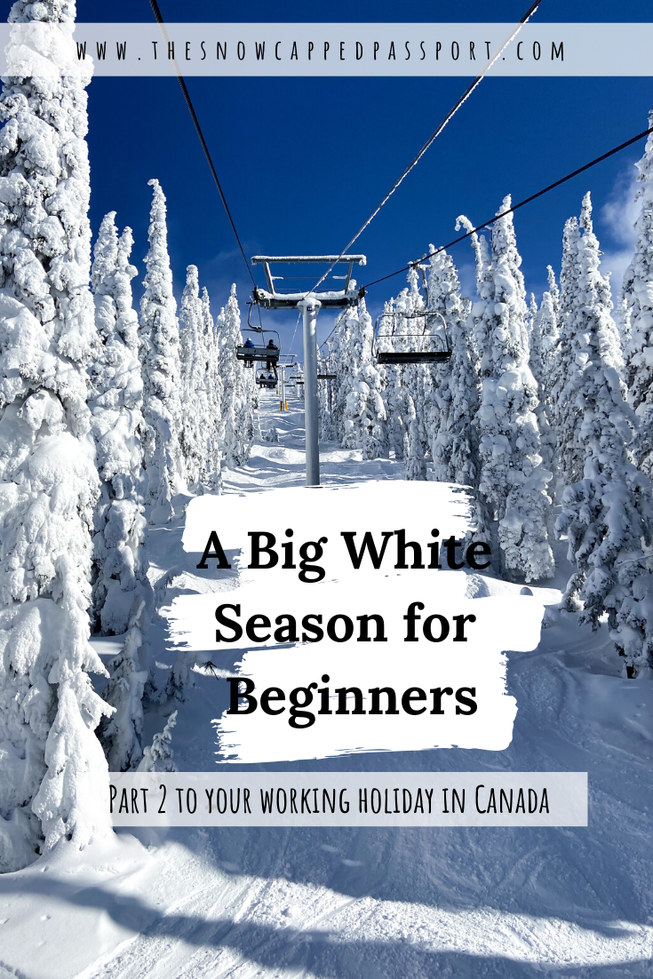This post is part 2 of all things working holiday in Canada, with a focus on Big White Ski Resort of course. #workingholidaycanada #bigwhiteskiresort